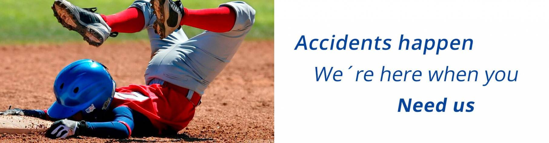 Accidents happen we ´ re here when you need us. Available 24/7 For Emergencies
